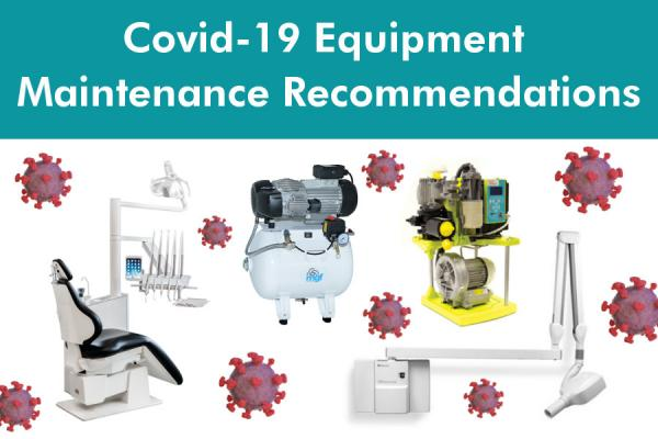 Covid-19 Equipment Maintenance Recommendations