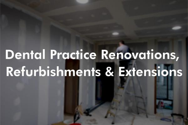 Dental Clinic Renovation, Refurbishments & Extensions